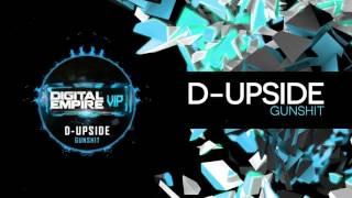 D-Upside - Gunshit (Original Mix) [OUT NOW]