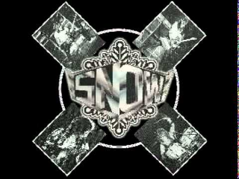 Snow - Don't want any more