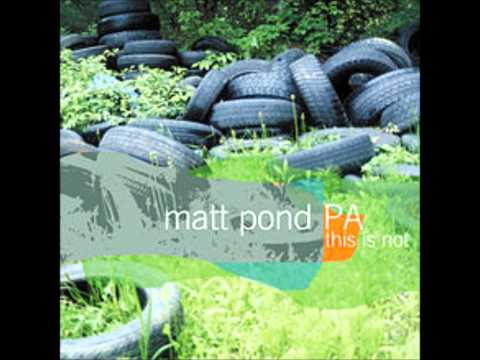 Matt Pond PA - A List Of Sound