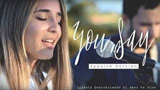 Download Lagu You Say - Lauren Daigle (ESPAÑOL) | SPANISH version (Acoustic cover with lyrics) | DESCUBRIENDO Gratis STAFABAND