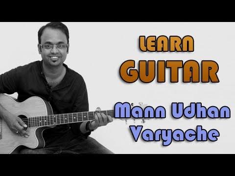 Mann Udhan Varyache Guitar Lesson - Aga Bai Arrecha - Shankar...