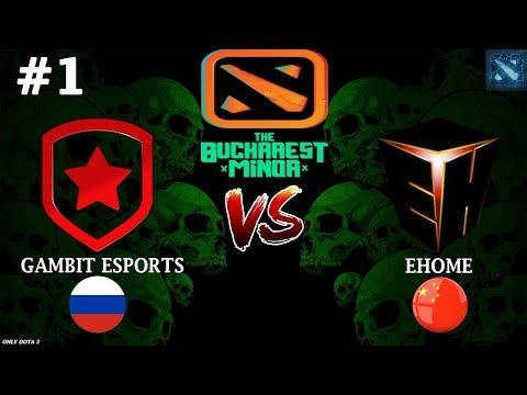 ЖИРНАЯ ЗАРУБА ЗА ФИНАЛ!   Gambit vs EHOME #1 (BO3)   The Bucharest Minor