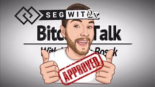 Bitcoin - SegWit2x (APPROVED)