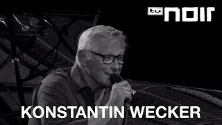 Konstantin Wecker Feat. Tim Neuhaus - Weil Ich Dich Liebe (live Bei TV Noir)