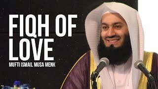 Fiqh of Love - Mufti Menk ᴴᴰ