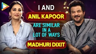 """Madhuri Dixit: """"Anil Kapoor has always been a CHIVALROUS Guy""""   Total Dhamaal"""