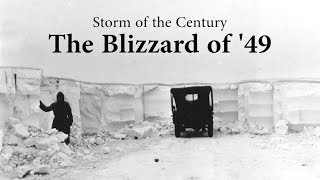 Storm of the Century - the Blizzard of '49