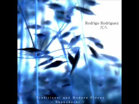 Rodrigo Rodriguez - This Time to the West - Rodrigo Rodriguez (Shakuhachi)