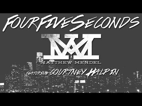 FourFiveSeconds - Matthew Mendel featuring Courtney Halpin