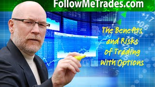 Benefits and Risks of Trading with Options Webinar Recording 3 12 16