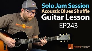 Have your own jam session in this solo Acoustic Blues Guitar Lesson - EP243