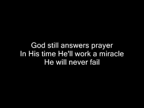 God Still Answers Prayer By Karen Peck & New River video