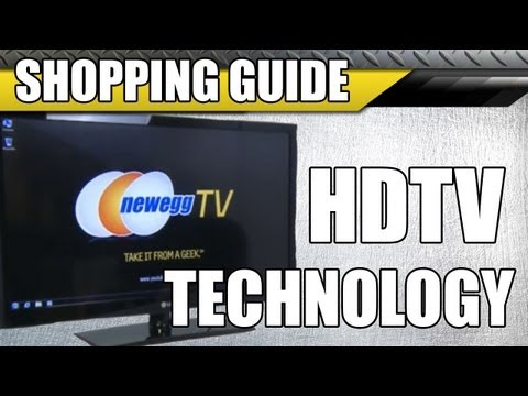 Newegg TV: HDTV Technology Guide