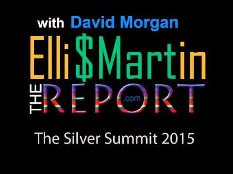 Ellis Martin Report with David Morgan at The Silver Summit