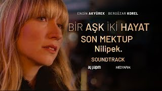 Baixar Bir Aşk İki Hayat - Sinemalarda | Son Mektup - Nilipek. | Soundtrack