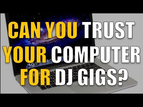 Can you trust your computer for DJ gigs?
