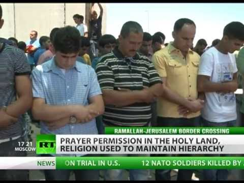 Humiliation: Israel's harsh restrictions on Palestinian prayer