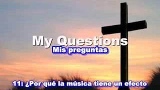 Re: 10 preguntas que cualquier cristiano debe responder