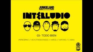 JUNKIELAND - TODO BIEN - INTERLUDIO