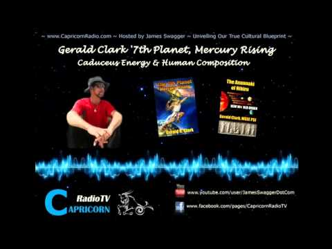 237 Capricorn Radio   Gerald Clark   Caducues Energy   7th Planet, Mercury Rising