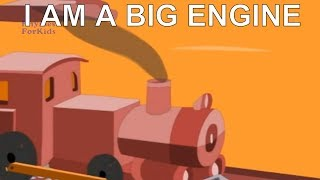 I Am A Big Engine Cartoon Rhyme For Kids | English Nursery Rhyme | 3D Animated Rhymes