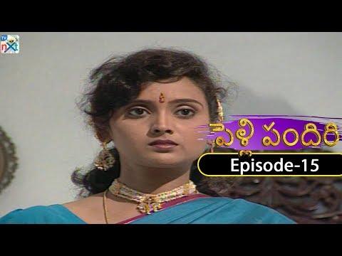 Pelli Pandiri Telugu Daily TV Serial | EP#15 | SPB, Pradeep, Murali Mohan, Sudhakar | TVNXT Telugu