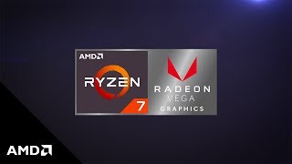 Introducing AMD Ryzen™ Processor with Radeon™ Vega Graphics: The Ultimate Laptop Processor