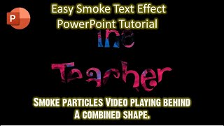 Smoke Text Effect in Microsoft PowerPoint 2016 Tutorial | The Teacher