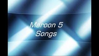 John's Top 15 - Maroon 5 Songs