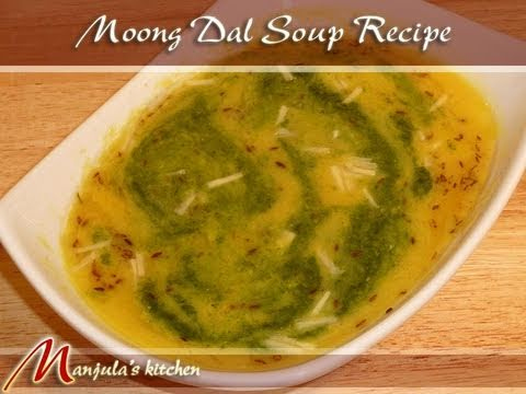 Moong Dal Soup, Indian Vegan Recipe by Manjula