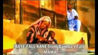 Baye Fall Kane from Bamba J Fall - Mama