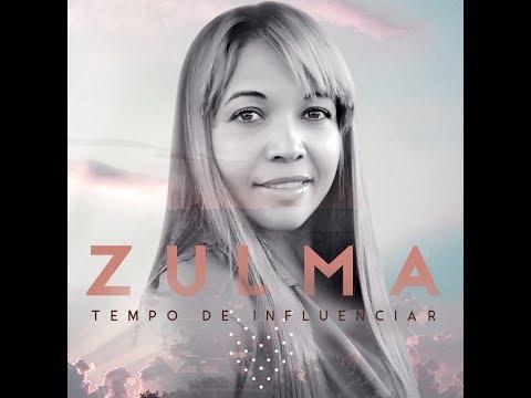 Zulma - Tempo de influenciar - 2017 - M1