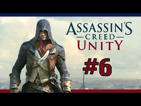 "Assassin' s Creed Unity – Walkthrough 06 [ Séquence 3: Mémoire 1] "" Remise de diplôme """