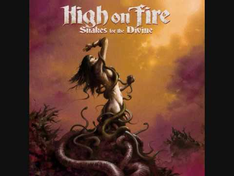 High On Fire - Holy Flames Of The Fire Spitter