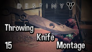 Destiny Throwing Knife Trickshot Montage (Montage Mondays 15)