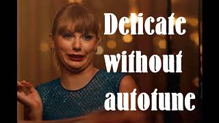 Download Lagu Singing Taylor Swift's delicate without autotune! Gratis STAFABAND