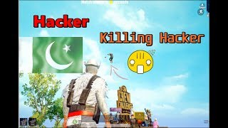 Pubg Pakistan - Hacker's are Noobs - Killing Hacker in Pubg Mobile
