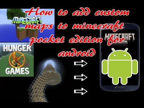 How To Install Custom Maps In Minecraft Pocket Edition For Android Devices