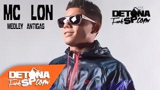 Mc Lon - As Melhores Musicas Antigas - (Especial 2015) - Detona Funk SP