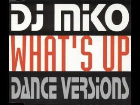 WHAST UP DJ MIKO
