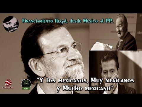 Los mexicanos le financiamos la campaña de 2011 a Mariano Rajoy.