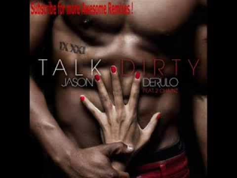 Jason Derulo feat. 2 Chainz - Talk Dirty (Slashlove & Showtime Edit)