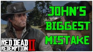 Why John should have Taken Arthurs Advice | Red Dead Redemption 2