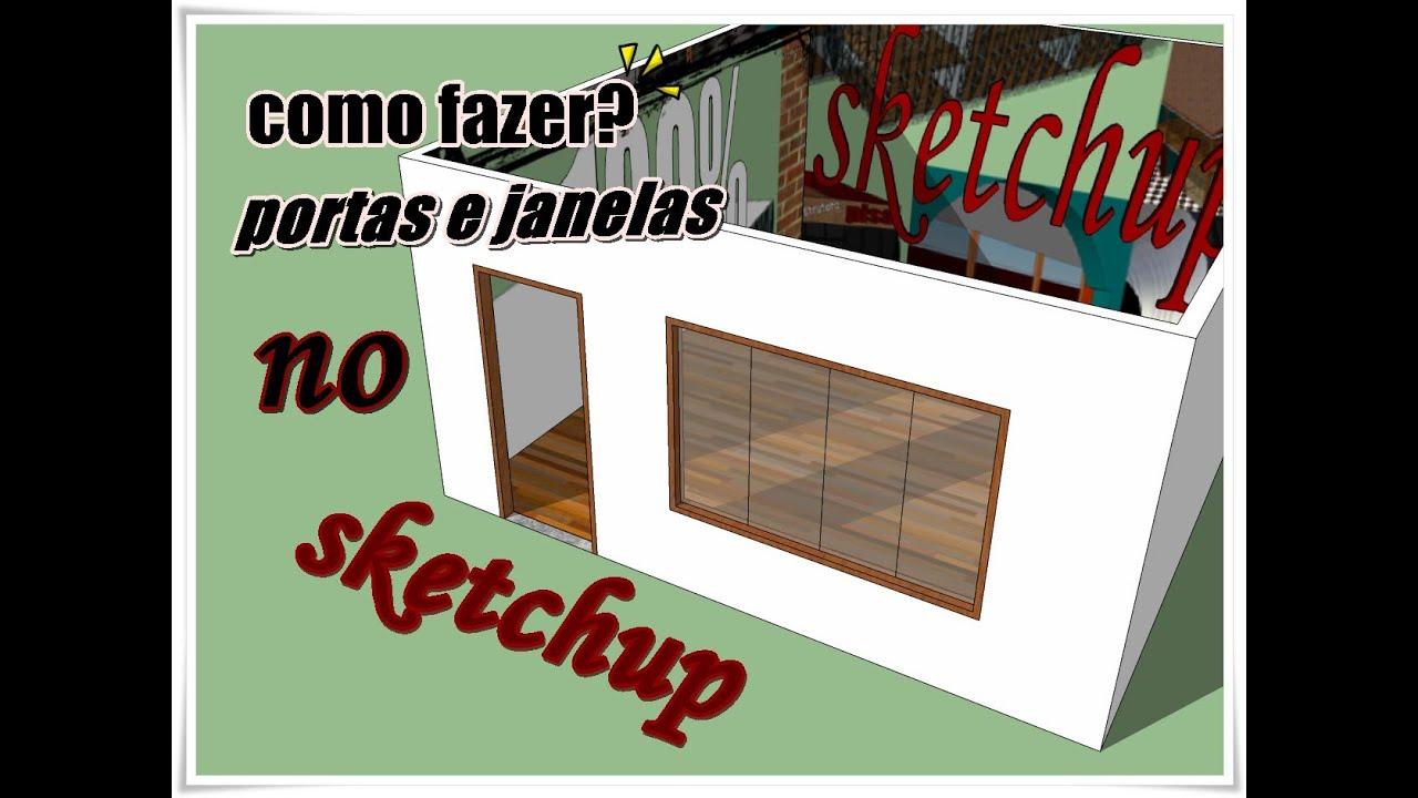 #711F14 COMO FAZER PORTAS E JANELAS(SKETCHUP)   238 Janelas De Vidro Para Sketchup