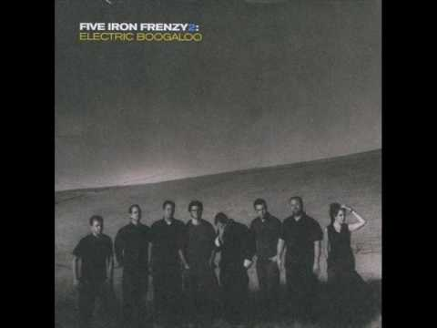 Five Iron Frenzy - The Day We Killed