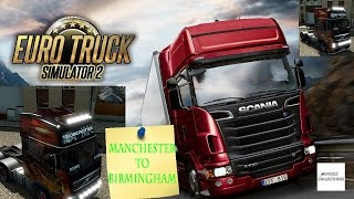 Manchester To Birmingham With Live Thunderstorm United Kingdom [ Euro Truck Simulator 2]