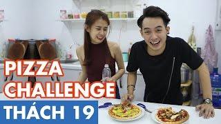 THÁCH 19 | PIZZA CHALLENGE (Phở & Ngọc Thảo) | GameShow Hài Hước Việt Nam