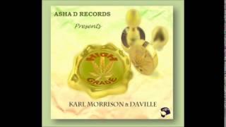 Karl Morrison Ft. Daville - High Grade | April 2014