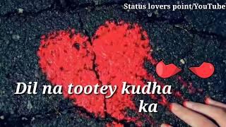 download lagu Dil Na Tute Khuda Ka Yeh Ghar Hai Whatsapp gratis