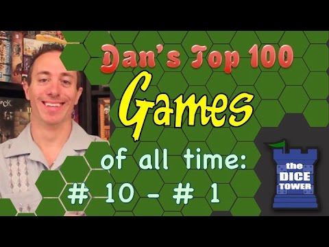 Dan King's Top 100 Games of all Time: # 10 - # 1